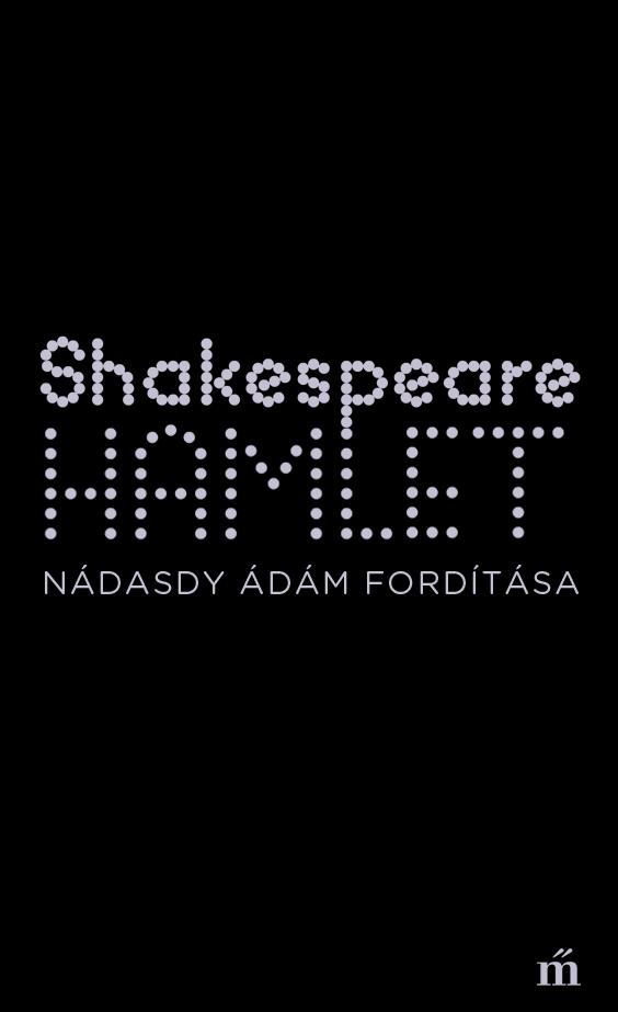 William Shakespeare: Hamlet