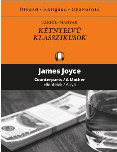 JOYCE, JAMES - ELLENFELEK/ANYA - KÉTNYELVŰ KLASSZIKUSOK