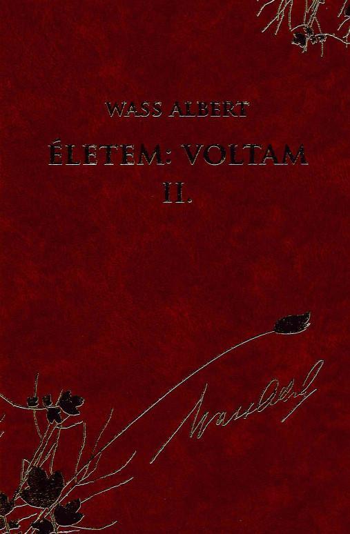 ÉLETEM: VOLTAM II. - VASS ALBERT MŰVEI 49.