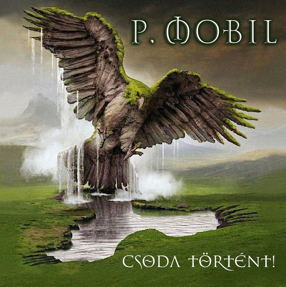 CSODA TÖRTÉNT! - P. MOBIL - CD -