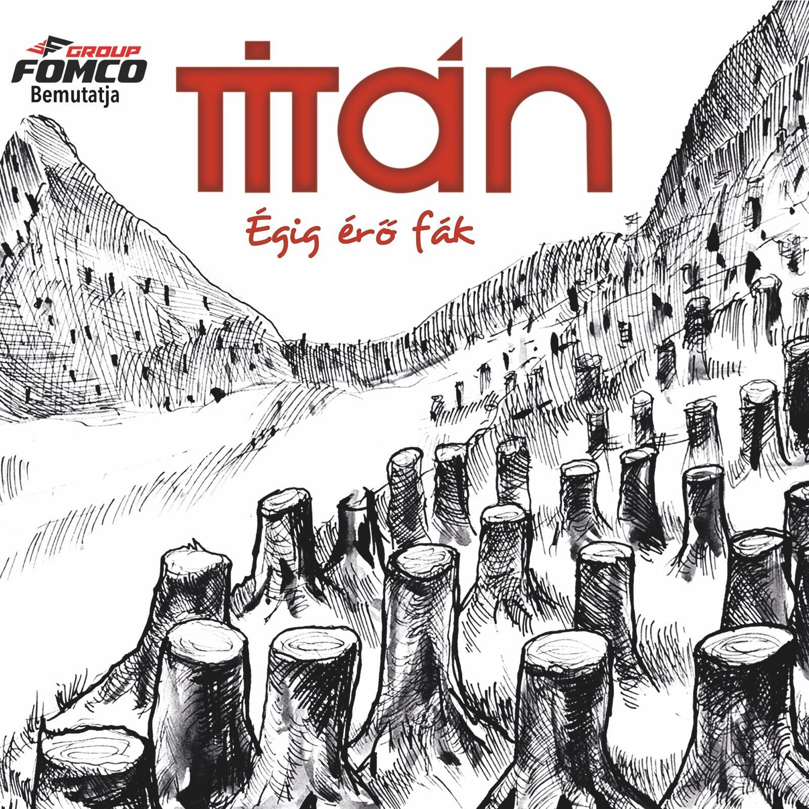 TITÁN - ÉGIG ÉRŐ FÁK - TITÁN - CD -