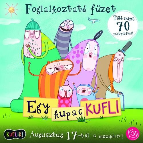 EGY KUPAC KUFLI - FOGLALKOZTATÓ FÜZET