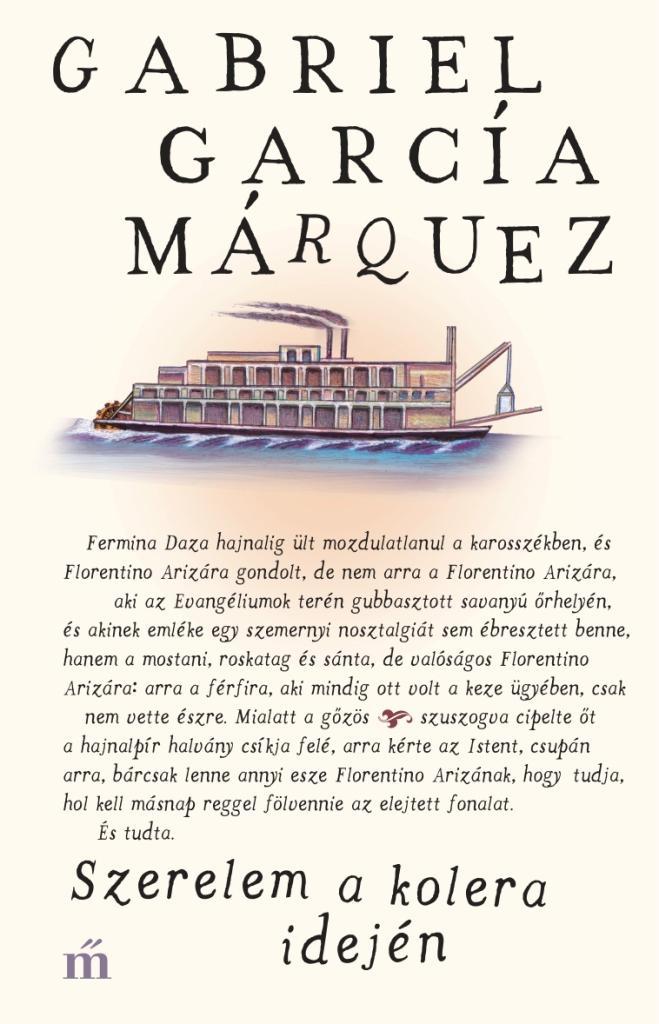 MARQUEZ, GABRIEL GARCIA - SZERELEM A KOLERA IDEJÉN