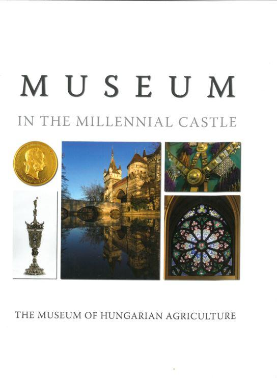 MUSEUM IN THE MILLENNNIAL CASTLE