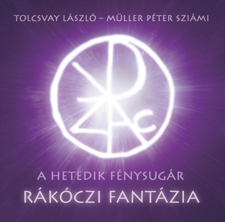 TOLCSVAY LÁSZLÓ - MÜLLER PÉTER SZIÁMI - RÁKÓCZI FANTÁZIA - CD -