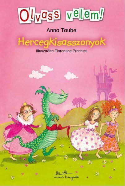 HERCEGKISASSZONYOK - OLVASS VELEM!