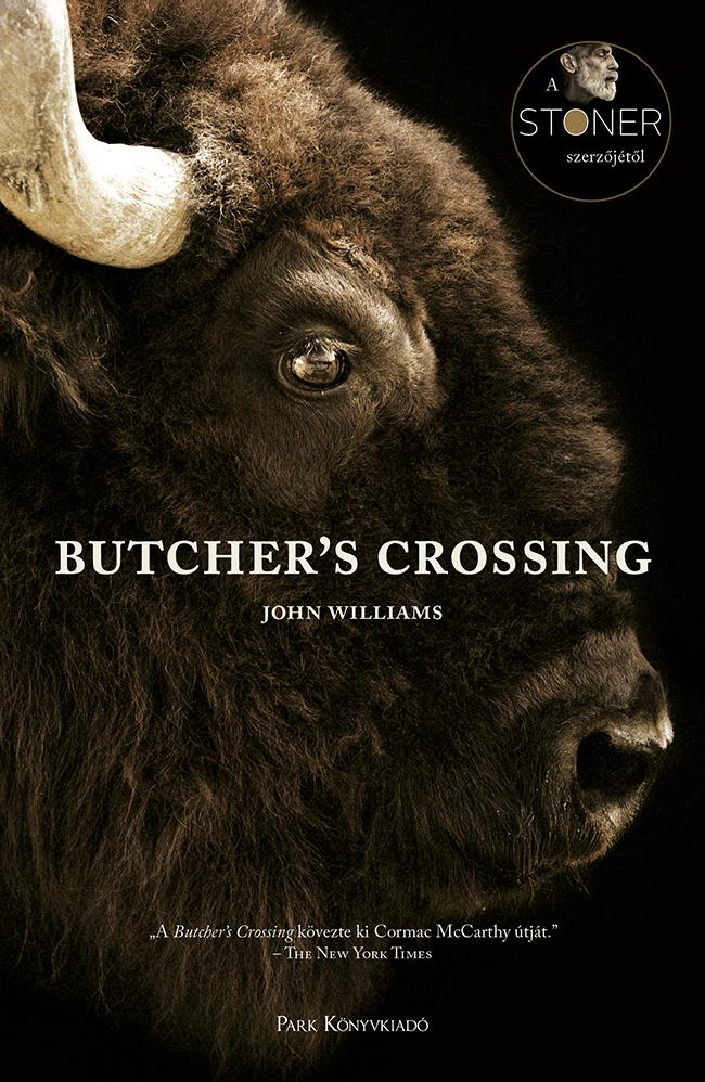BUTCHER'S CROSSING - KÖTÖTT