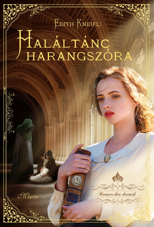 HALÁLTÁNC HARANGSZÓRA - MONARCHIA-KRIMIK II.