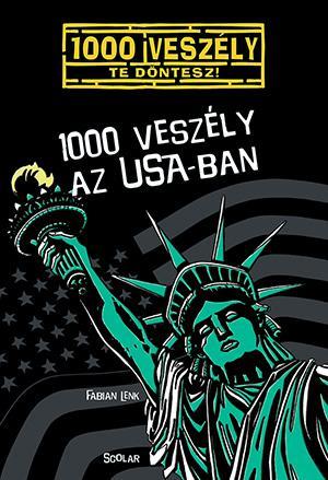 LENK, FABIAN - 1000 VESZÉLY AZ USA-BAN