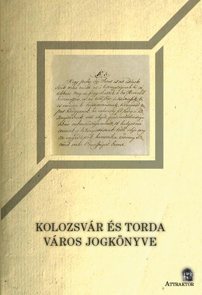 - - KOLOZSVÁR ÉS TORDA VÁROS JOGKÖNYVE