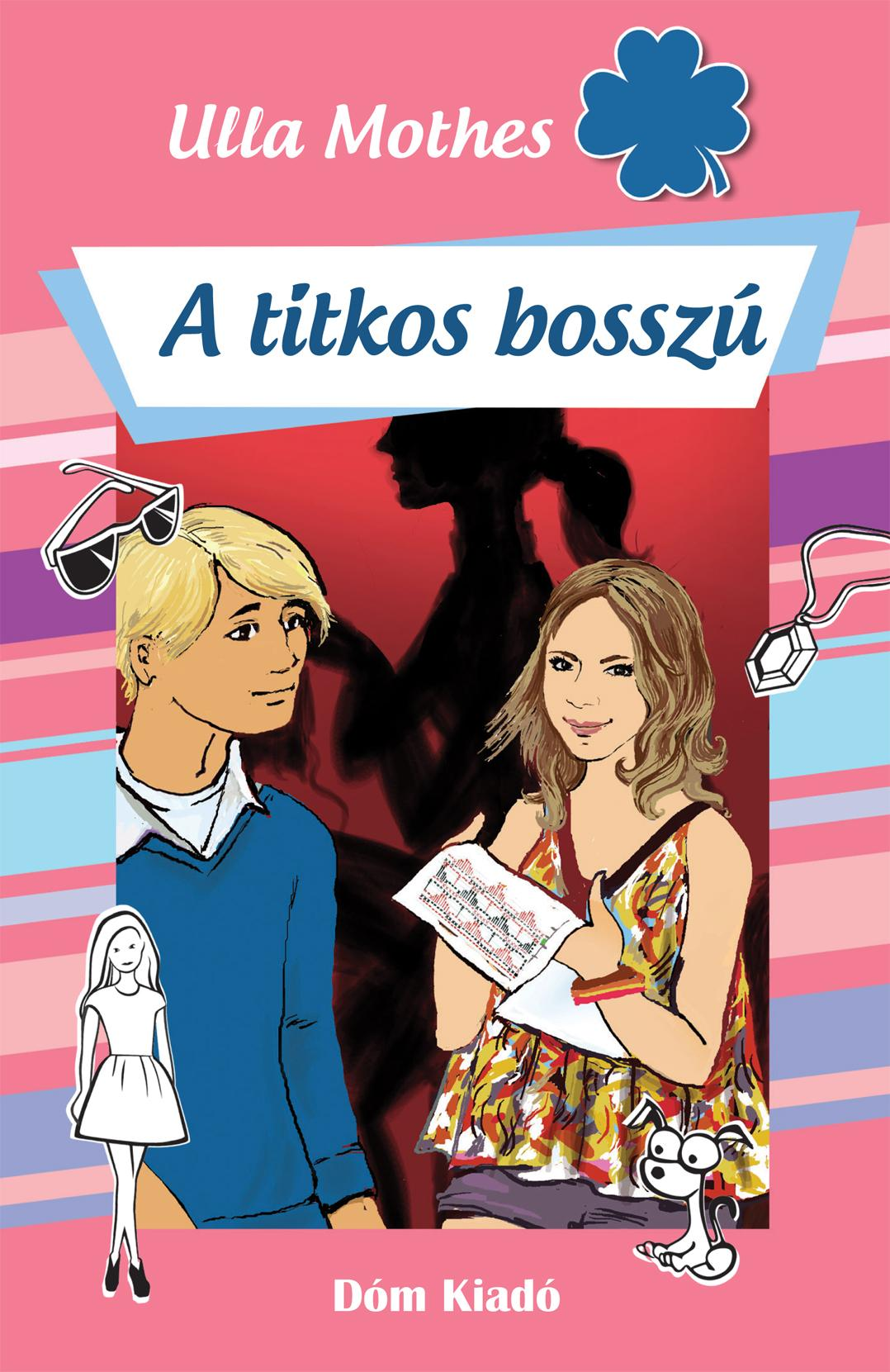 MOTHES, ULLA - A TITKOS BOSSZÚ