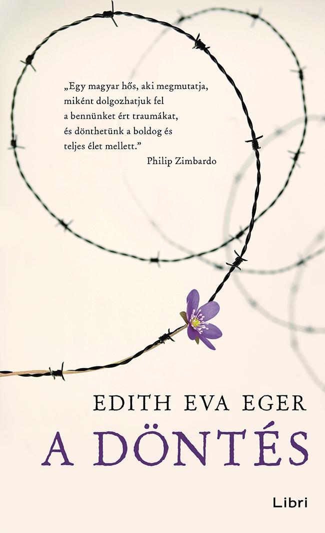 EGER, EDITH EVA - A DÖNTÉS