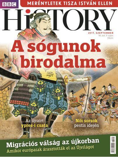 - BBC HISTORY VII. ÉVF. - 2017/9. SZEPTEMBER