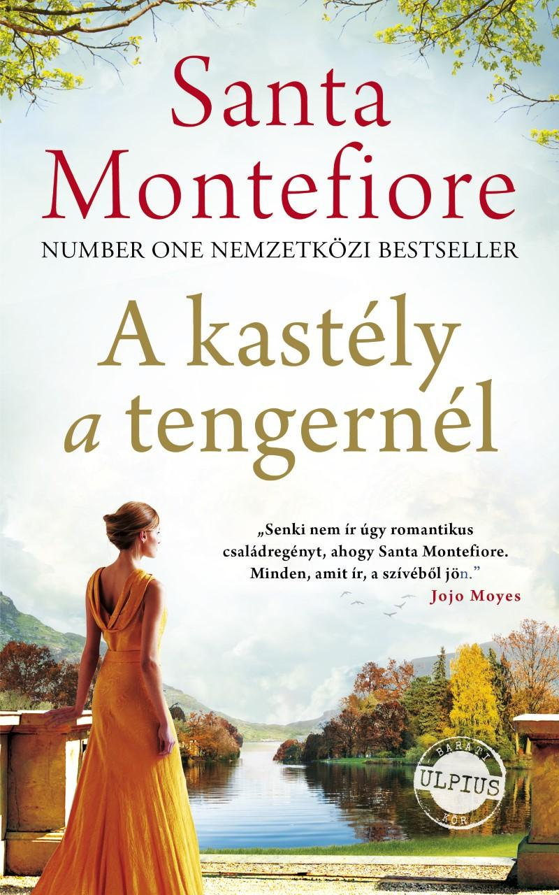 MONTEFIORE, SANTA - A KASTÉLY A TENGERNÉL