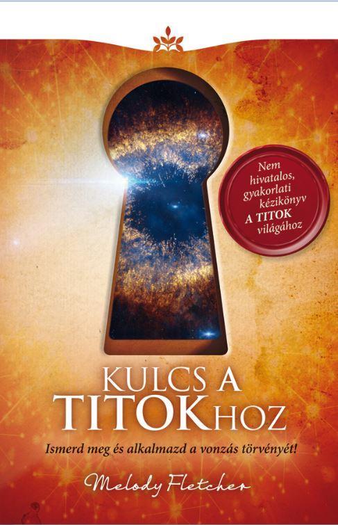 KULCS A TITOKHOZ