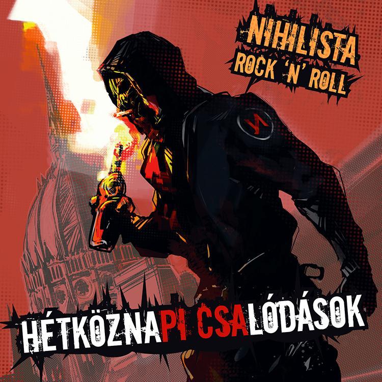 HÉTKÖZNAPI CSALÓDÁSOK - NIHILISTA ROCK 'N' ROLL - DIGI CD -