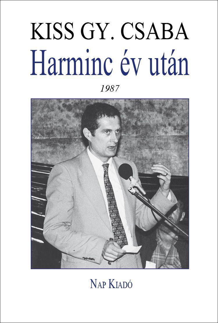 HARMINC ÉV UTÁN: 1987 - SZEMÉLYES TÖRTÉNELEM