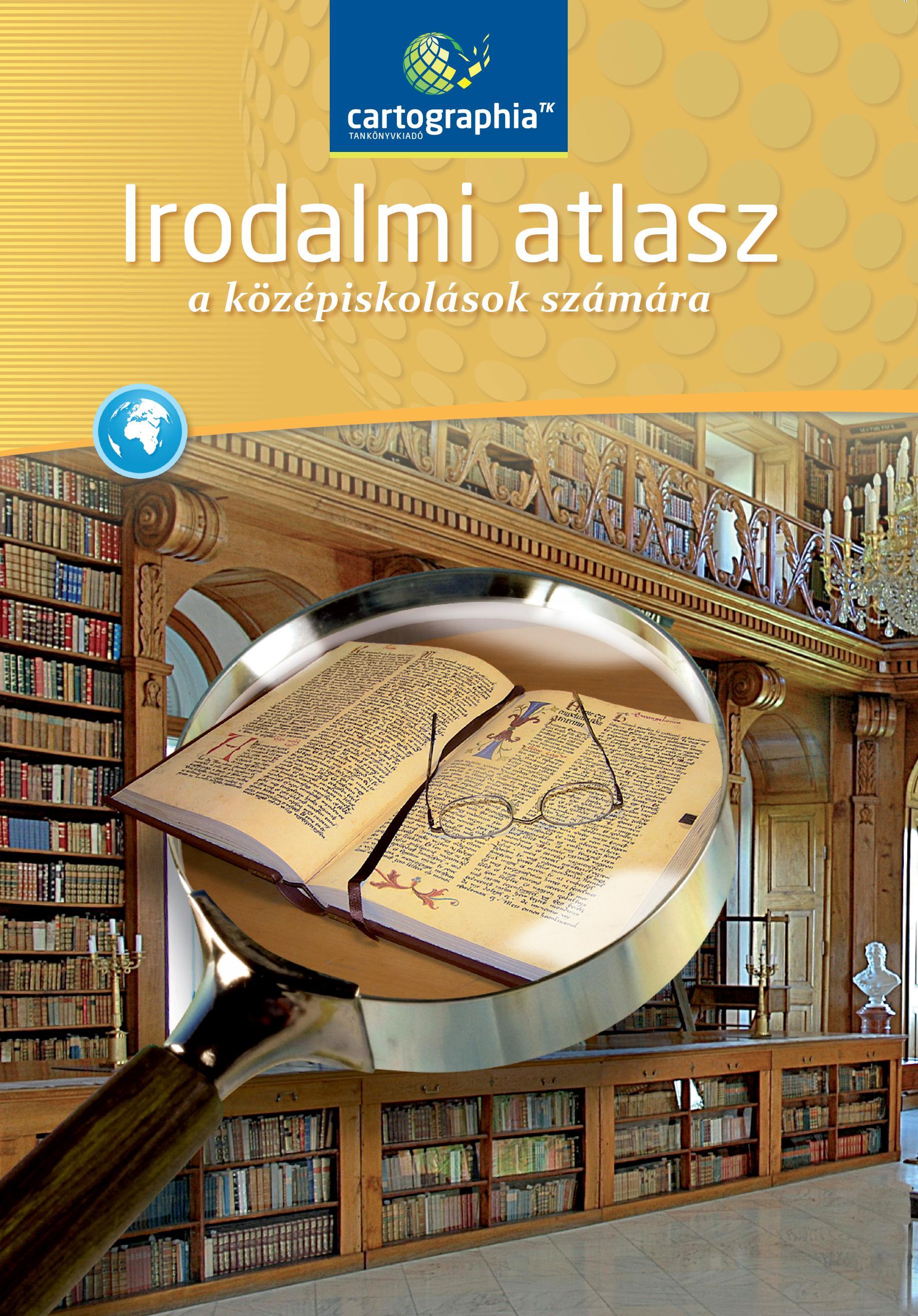 IRODALMI ATLASZ A KÖZÉPISKOLÁK SZÁMÁRA (CR-0152)