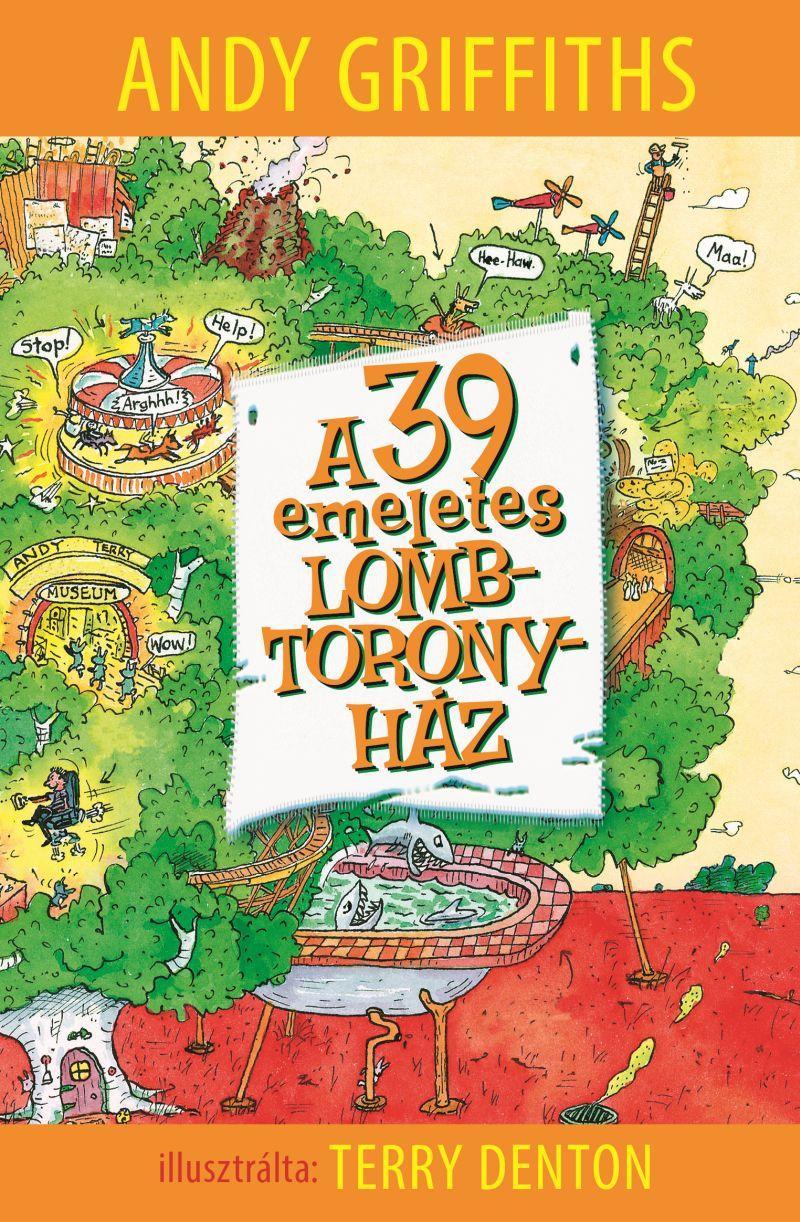 A 39 EMELETES LOMBTORONYHÁZ