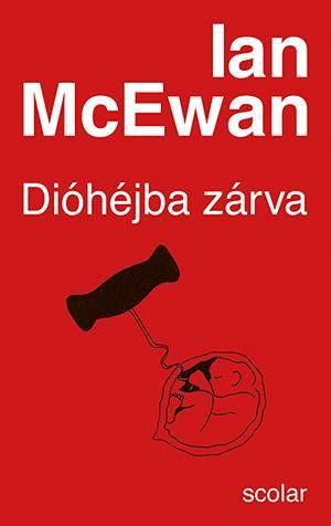 MCEWAN, IAN - DIÓHÉJBA ZÁRVA