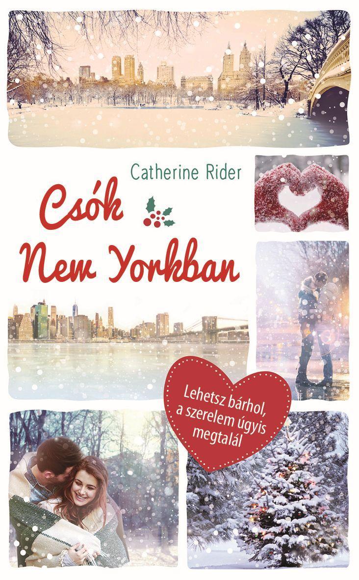 RIDER, CATHERINE - CSÓK NEW YORKBAN