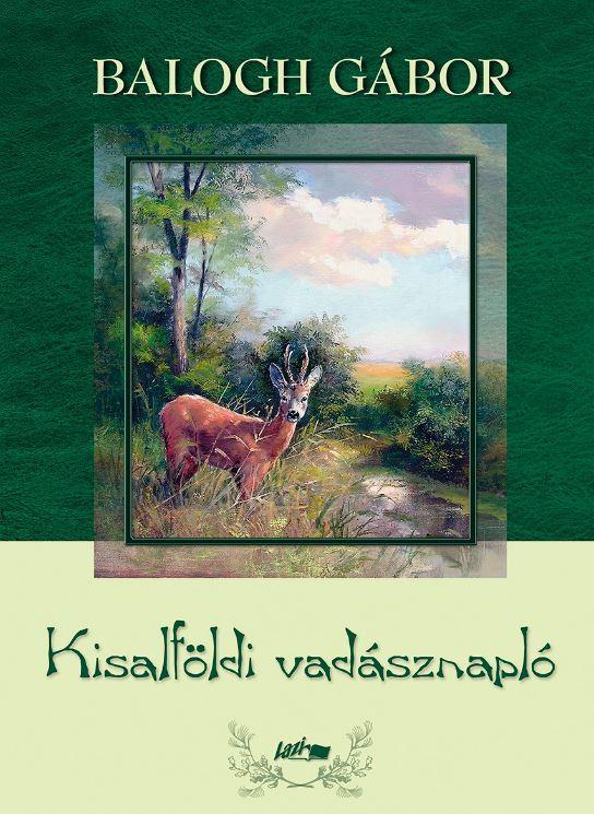 KISALFÖLDI VADÁSZNAPLÓ