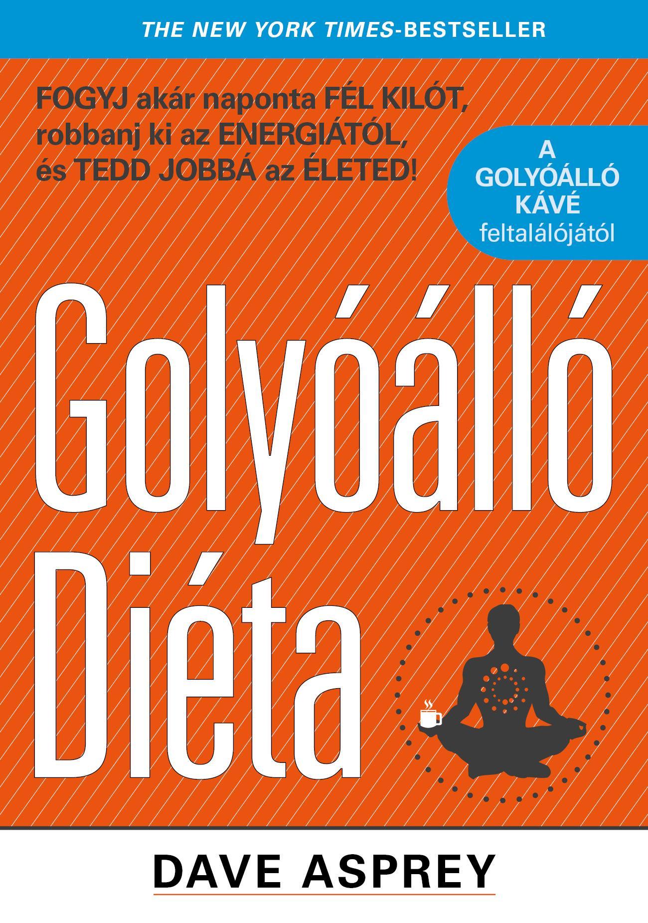 GOLYÓÁLLÓ DIÉTA