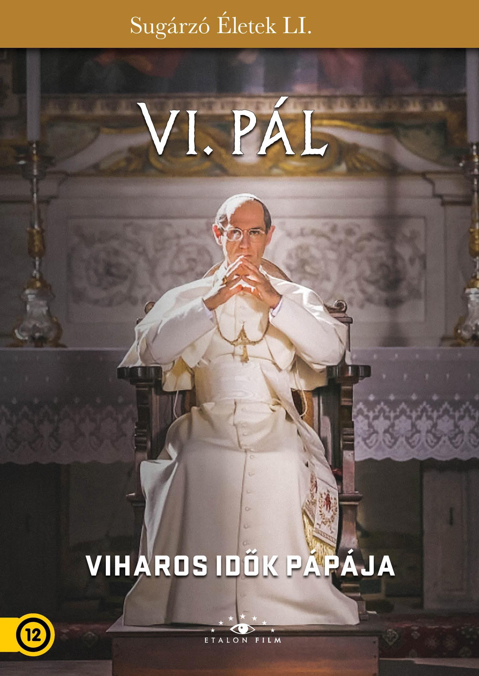 - VI. PÁL - VIHAROS IDŐK PÁPÁJA - DVD -
