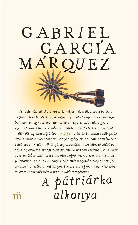 Gabriel García Márquez: A pátriárka alkonya