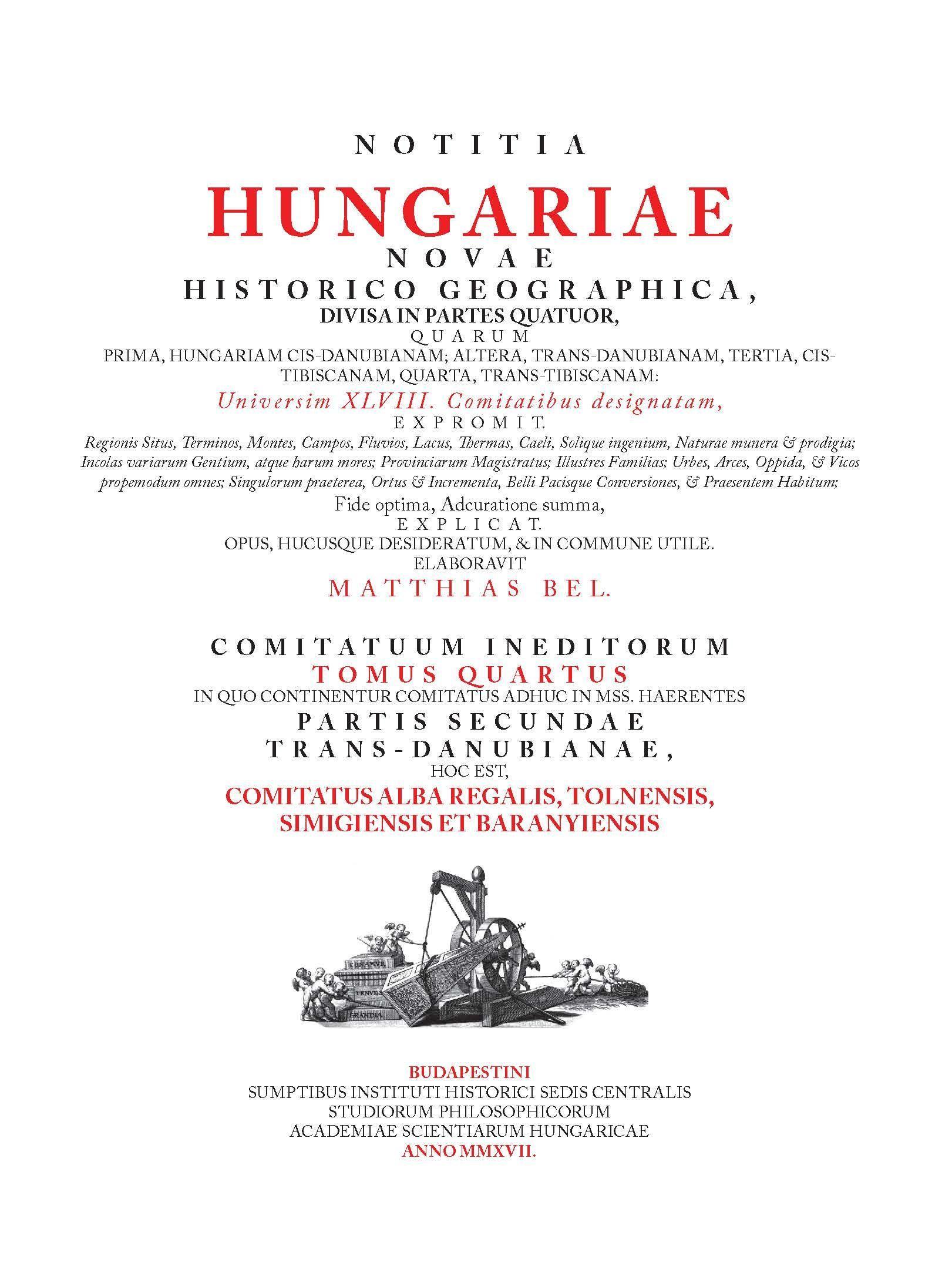 NOTITIA HUNGARIAE NOVAE HISTORICO GEOGRAPHICA… IV.