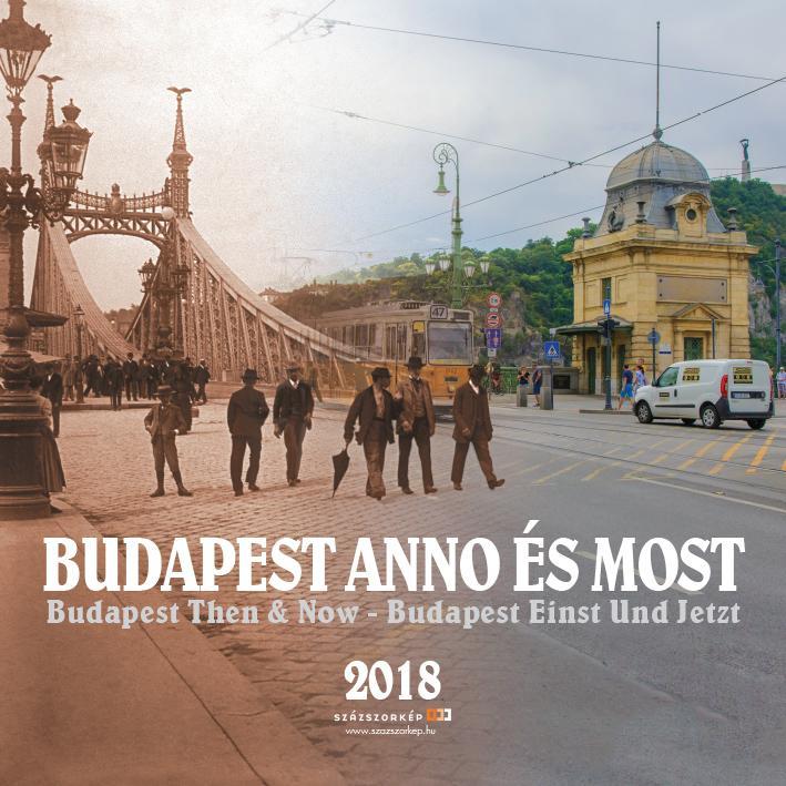BUDAPEST ANNO ÉS MOST - NAPTÁR 2018 (30X30 CM)