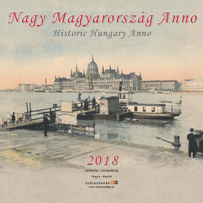 NAGY MAGYARORSZÁG ANNO 2018 - NAPTÁR (30X30 CM)