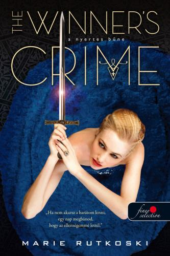 THE WINNER'S CRIME - A NYERTES BŰNE