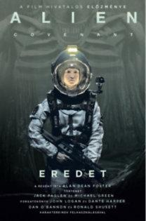 FOSTER, ALAN DEAN - ALIEN COVENANT - EREDET