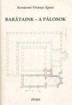 BARÁTAINK - A PÁLOSOK