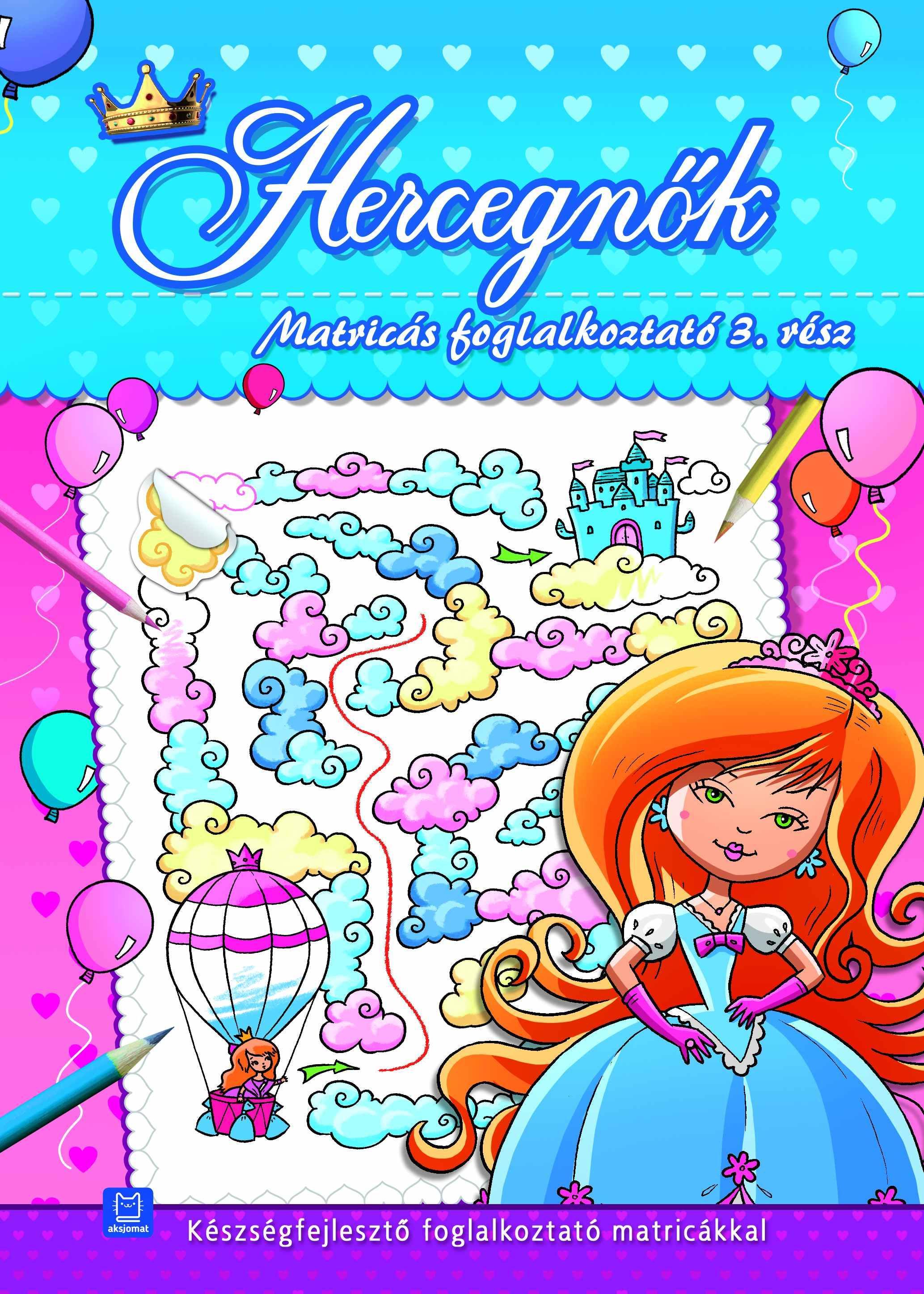 HERCEGNŐK - MATRICÁS FOGLALKOZTATÓ 3. RÉSZ