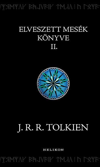 ELVESZETT MESÉK KÖNYVE II.