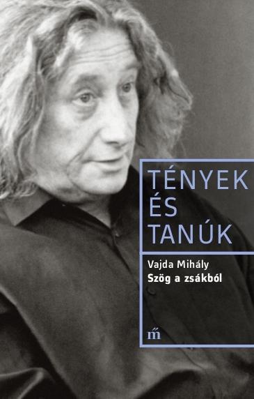 Vajda Mihály: Szög a zsákból