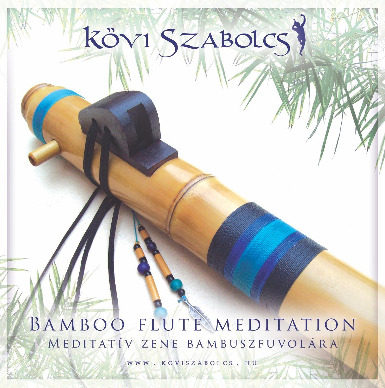 BAMBOO FLUTE MEDITATION - CD -
