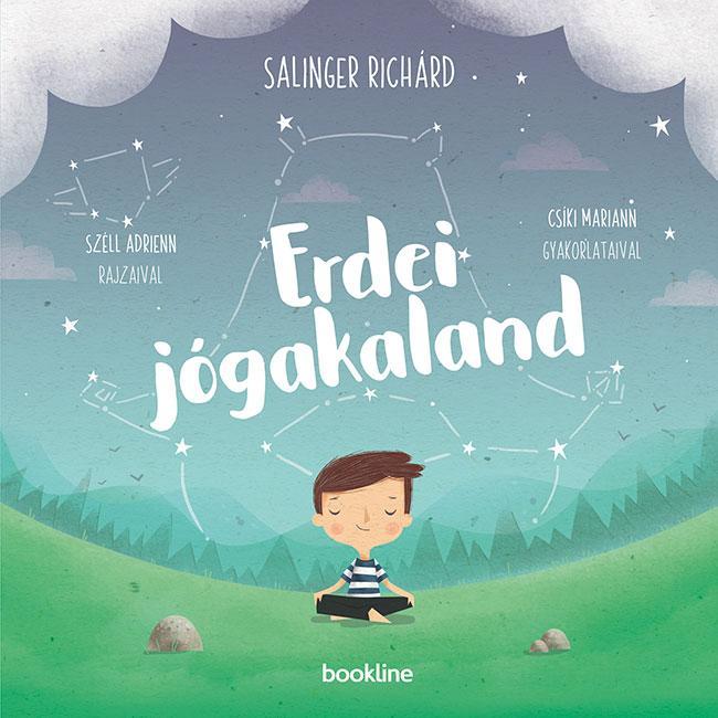 SALINGER RICHÁRD - ERDEI JÓGAKALAND