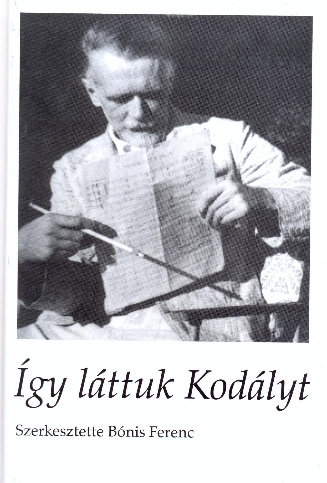 - - ÍGY LÁTTUK KODÁLYT