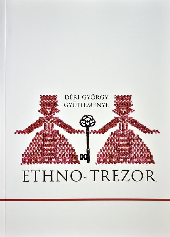 ETHNO-TREZOR - DÉRI GYÖRGY GYÛJTEMÉNYE