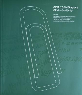 GÉM/GAMEKAPOCS II. (ZÖLD) - MÛVEK AZ ANTAL-LUSZTIG-GYÛJTEMÉNYBÕL