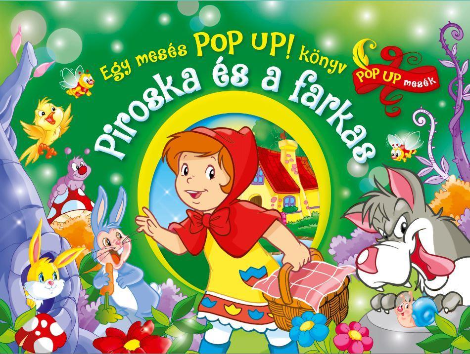 PIROSKA ÉS A FARKAS - EGY MESÉS POP-UP! KÖNYV