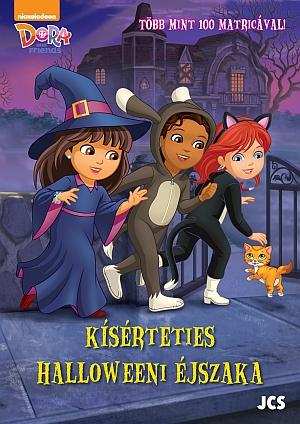 DORA AND FRIENDS - KÍSÉRTETIES HALLOWEENI ÉJSZAKA (KIFESTŐ)