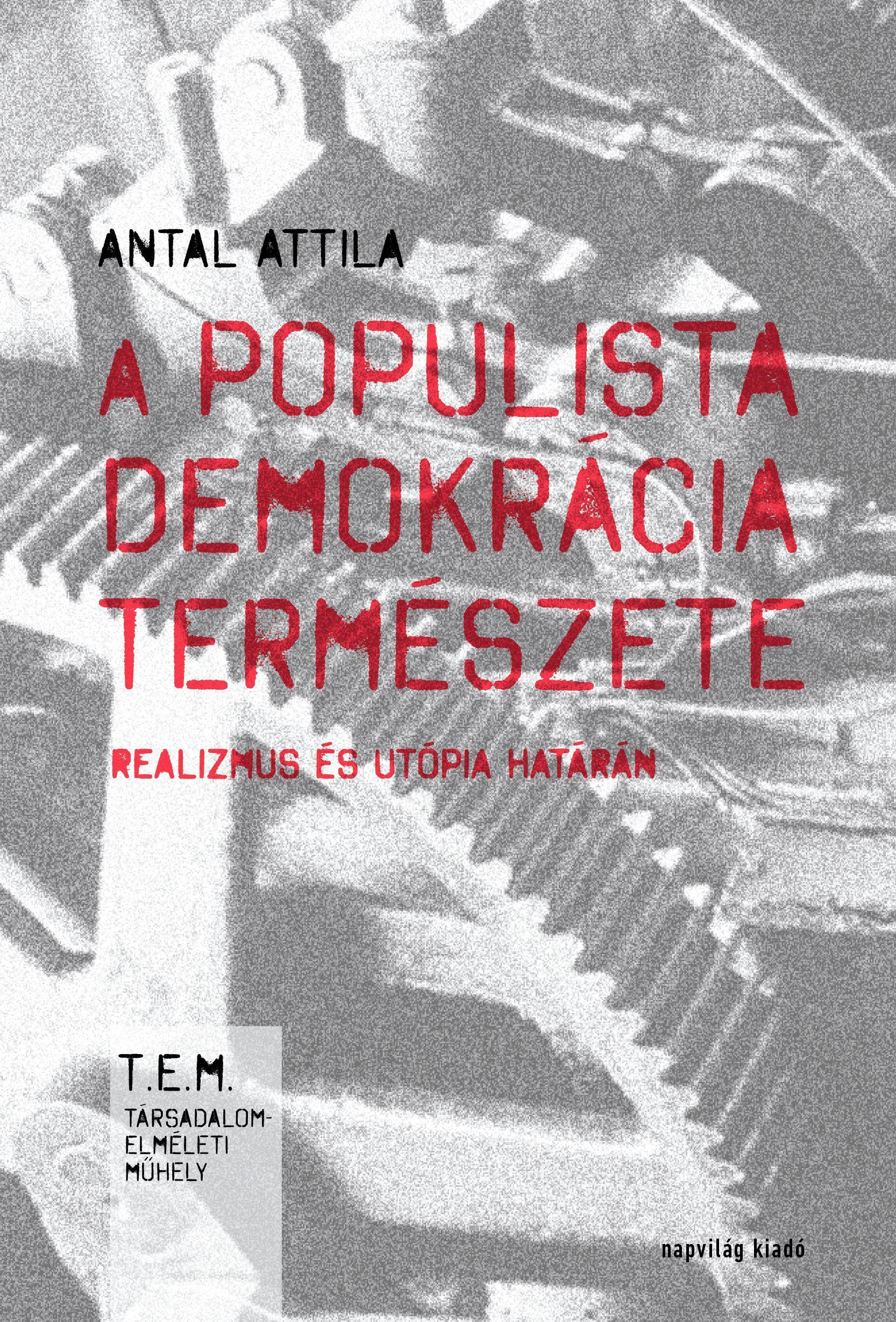 A POPULISTA DEMOKRÁCIA TERMÉSZETE