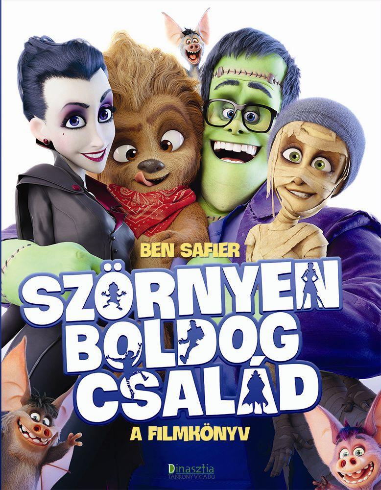 SZÖRNYEN BOLDOG CSALÁD - A FILMKÖNYV