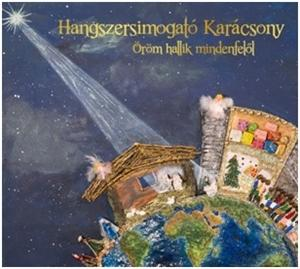 - - HANGSZERSIMOGATÓ KARÁCSONY - ÖRÖM HALLIK MINDENFELŐL - CD -