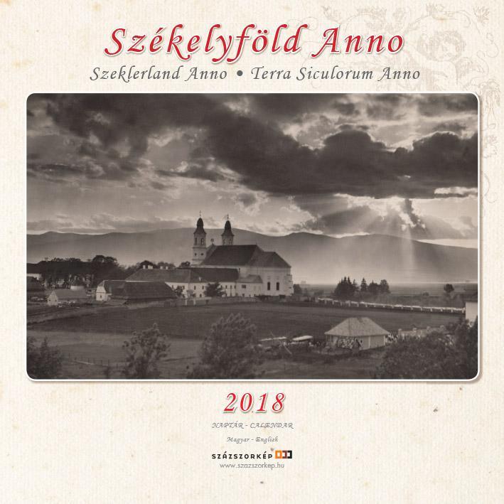 SZÉKELYFÖLD ANNO - NAPTÁR 2018