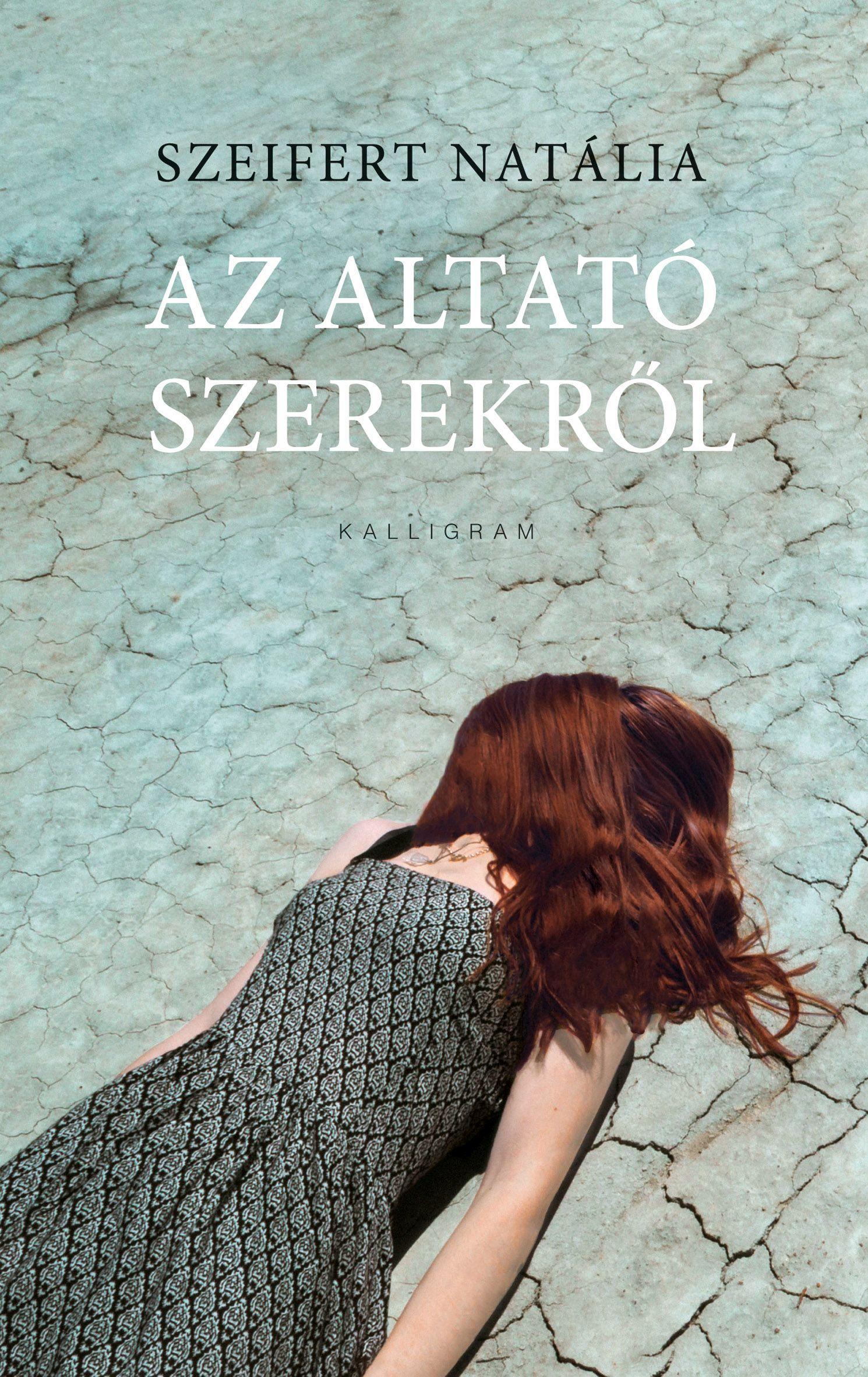 SZEIFERT NATÁLIA - AZ ALTATÓ SZEREKRŐL